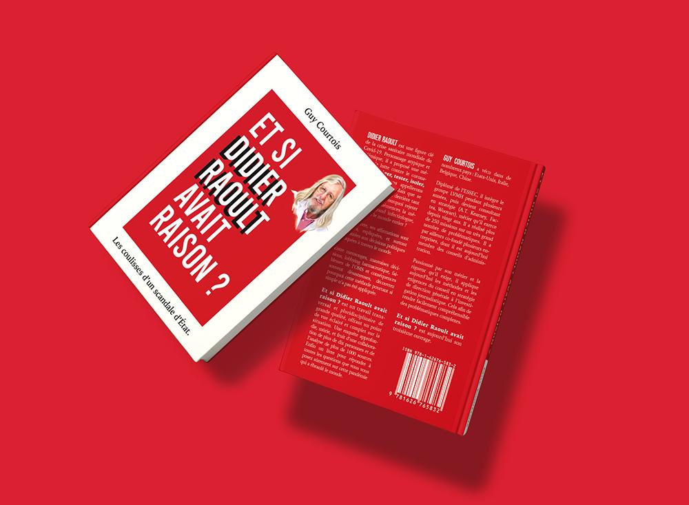 couverture blanche et rouge. portrait de Didier Raoult. Le dos de la couverture est exclusivement rouge avec des écriture blanche. La typo est très grasse et haute.