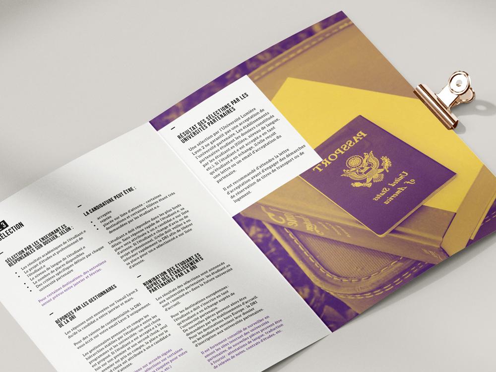 Livret de 42 pages au format A5. Bichromie : jaune et violet. Mise en page sur InDesign. Relation internationales de l'Université Lyon 2. Partir étudier à l'étranger.
