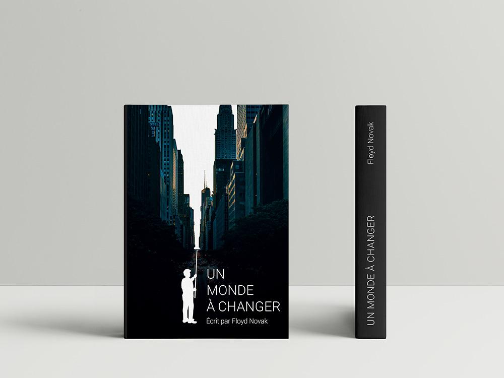 """Mockup d'une couverture de livre représentant des gratte ciel. Au centre ce cette photo, un homme repeint le ciel en blanc, comme si il faisait peau neuve. Le titre du livre se nomme """"un monde à changer"""""""